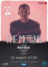 Concert The Motans la Hard Rock Cafe pe 12 august