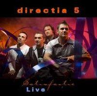 directia 5 - Satisfactie - Live