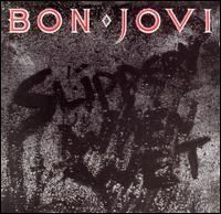 Bon Jovi - Slippery When Wet