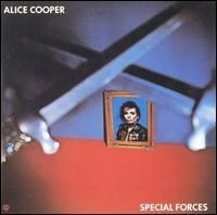 Alice Cooper - Special Forces