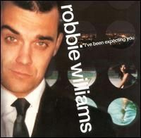 Robbie Williams - I ve Been Expecting You