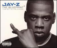 Jay-Z - The Blueprint 2 The Gift and the Curse