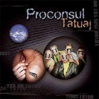 Proconsul - Tatuaj