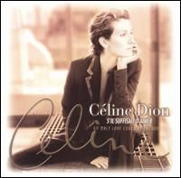 Celine Dion - S il Suffisait d Aimer If It Is Enough to Love
