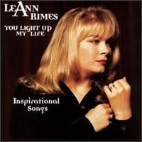 Leann Rimes - You Light Up My Life Inspirational Songs