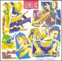 Level 42 - A Physical Presence