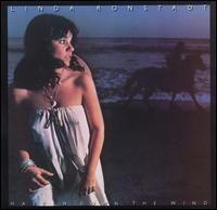 Linda Rondstadt - Hasten Down the Wind