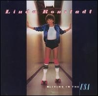 Linda Rondstadt - Living in the USA