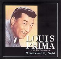 Louis Prima - Wonderland by Night