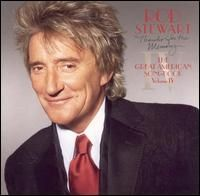 Rod Stewart - Thanks for the Memory The Great American Songbook Vol 4