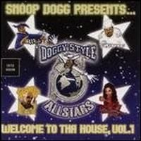 Snoop Dogg - Doggy Style Allstars Welcome to tha House Vol 1