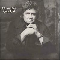 Johnny Cash - Gone Girl