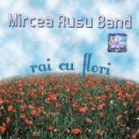 Mircea Rusu - Rai cu flori