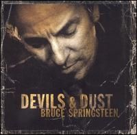Bruce Springsteen - Devils and Dust