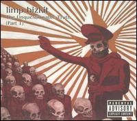 Limp Bizkit - The Unquestionable Truth Pt 1