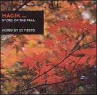 Tiesto - Magik Vol 2: Story of the Fall