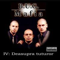 B.U.G. Mafia - Deasupra tuturor