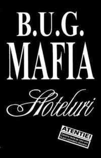 B.U.G. Mafia - 'Hoteluri', maxi-single