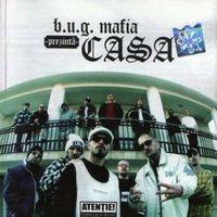 B.U.G. Mafia - Casa