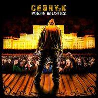 CEDRY2K - Poezie balistica