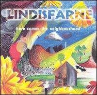 Lindisfarne - Here Comes the Neighbourhood