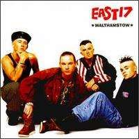 East 17 - Walthamstow