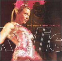 Kylie Minogue - Intimate and Live