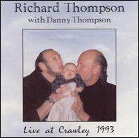 Richard Thompson - Live at Crawley 1993