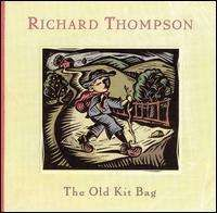 Richard Thompson - The Old Kit Bag
