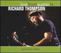 Richard Thompson - Live from Austin TX