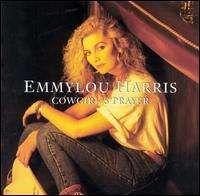 Emmylou Harris - Cowgirl's Prayer