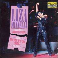 Liza Minnelli - Highlights from the Carnegie Hall Concerts