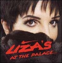 Liza Minnelli - Liza's at the Palace....