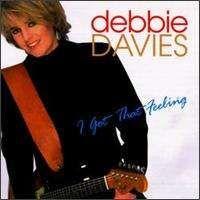 Debbie Davies - I Got That Feeling