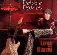 Debbie Davies - Love the Game