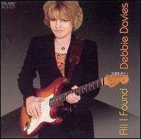 Debbie Davies - All I Found