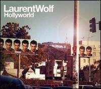 Laurent Wolf - Hollyworld
