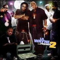Lil Wayne - Lil Wayne & Friends, Vol. 2