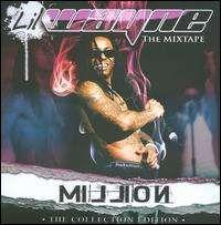 Lil Wayne - Million: The Mixtape