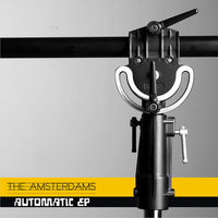 The Amsterdams - Automatic EP
