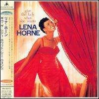 Lena Horne - Give the Lady What She Wants