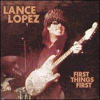 Lance Lopez - First Things First