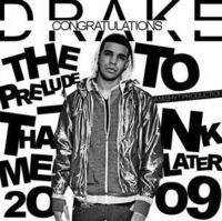 Drake - Thank Me Later