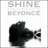 Beyonce - Shine