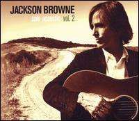 Jackson Browne - Solo Acoustic, Vol. 2
