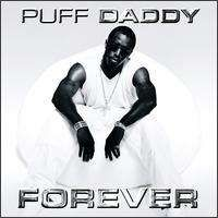Diddy (Puff Daddy) - Forever