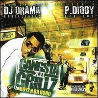 Diddy (Puff Daddy) - Gangsta Grilz, Vol. 12