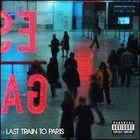 Diddy (Puff Daddy) - Last Train to Paris
