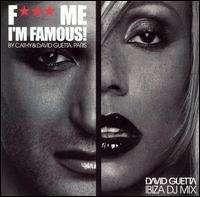 David Guetta - F*** Me I'm Famous!