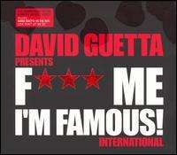 David Guetta - F*** Me I'm Famous!: International
